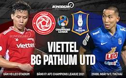 Nhận định bóng đá Viettel vs BG Pathum United (21h ngày 5/7): Đòi nợ được không?