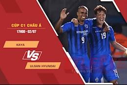 Nhận định bóng đá Kaya vs Ulsan Hyundai 17h00 ngày 2/7 (AFC Champions League 2021)