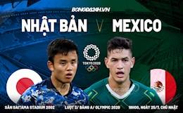 Nhận định Olympic – Nhật Bản vs Mexico (18h00 ngày 25/7): Đại chiến giành ngôi đầu