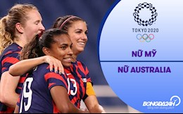 Video nữ Mỹ vs nữ Úc (Vòng bảng Bóng đá nữ Olympic 2020)