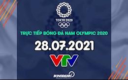Trực tiếp bóng đá nam Olympic 2020 hôm nay 28/7 (Link xem VTV5, VTV9)