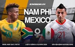 Trực tiếp Nam Phi vs Mexico link xem Olympic Tokyo 2020 hôm nay 28/7
