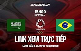 Link xem trực tiếp: Saudi Arabia vs Brazil bóng đá Nam Olympic Tokyo 2020