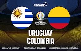 Nhận định, soi kèo Uruguay vs Colombia 5h00 ngày 4/7 (Copa America 2021)