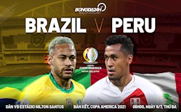 Soi kèo, dự đoán Brazil vs Peru 6h00 ngày 6/7 (Copa America 2021)