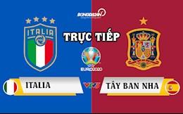 Trực tiếp EURO 2020 bán kết - Link xem Italia vs Tây Ban Nha hôm nay 7/7/2021