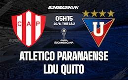 Nhận định Atletico Paranaense vs LDU Quito 5h15 ngày 20/8 (Copa Sudamericana 2021)