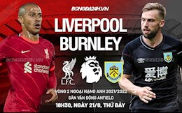 Liverpool 2-0 Burnley (KT): Lightly won, The Kop successfully paid Burnley's debt