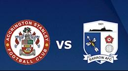 Nhận định Accrington Stanley vs Barrow 01h00 ngày 1/9 (EFL Trophy 2021/22)