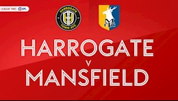 Nhận định Harrogate vs Mansfield 01h45 ngày 01/9 EFL Trophy 2021/22