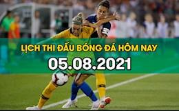Lịch thi đấu bóng đá hôm nay 5/8/2021: Tranh HCĐ bóng đá nữ Olympic
