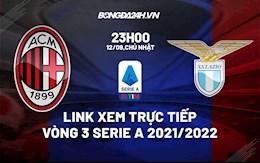 Link xem trực tiếp AC Milan vs Lazio vòng 3 Serie A 2021 ở đâu ?