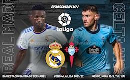 Nhận định Real Madrid vs Celta Vigo (2h ngày 13/9): Mừng tân gia