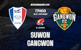 Nhận định Suwon vs Gangwon 17h00 ngày 12/9 (VĐQG Hàn Quốc 2021)