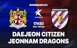 Nhận định Daejeon Citizen vs Jeonnam Dragons 17h30 ngày 13/9 (Hạng 2 Hàn Quốc 2021)