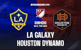 Nhận định LA Galaxy vs Houston Dynamo 9h30 ngày 16/9 (Nhà nghề Mỹ 2021)