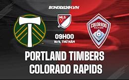 Nhận định Portland Timbers vs Colorado Rapids 9h00 ngày 16/9 (Nhà nghề Mỹ 2021)