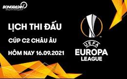Lịch thi đấu, lịch trực tiếp Cúp C2 Europa League 2021/22 đêm nay 16/9