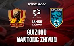 Nhận định bóng đá Guizhou vs Nantong Zhiyun 18h35 ngày 21/9 (Hạng 2 Trung Quốc 2021)