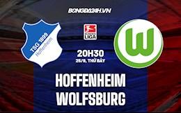 Nhận định Hoffenheim vs Wolfsburg 20h30 ngày 25/9 (Bundesliga 2021/22)