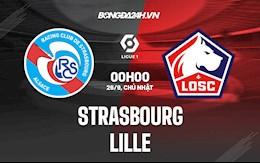 Nhận định bóng đá Strasbourg vs Lille 0h00 ngày 26/9 (Ligue 1 2021/22)
