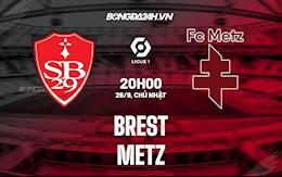 Nhận định bóng đá Brest vs Metz 20h00 ngày 26/9 (Ligue 1 2021/22)