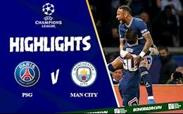 Video tổng hợp: PSG vs Man City Cúp C1 2021 Messi toả sáng