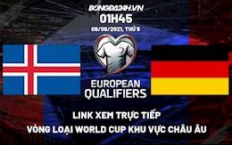 Link xem trực tiếp Iceland vs Đức vòng loại World Cup 2022 ở đâu ?
