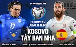 Link xem trực tiếp Kosovo vs Tây Ban Nha vòng loại World Cup 2022 ở đâu ?