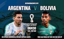 Nhận định Argentina vs Bolivia (6h30 ngày 10/9): Xả hết bực dọc